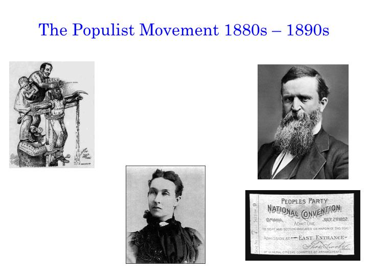 The populist movement 1880s 1890s