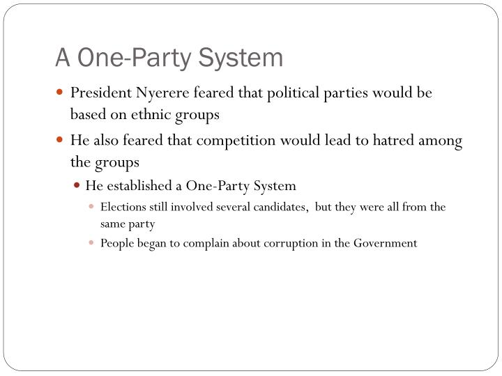 A One-Party System