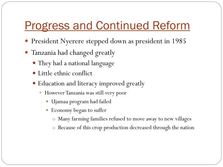 Progress and Continued Reform