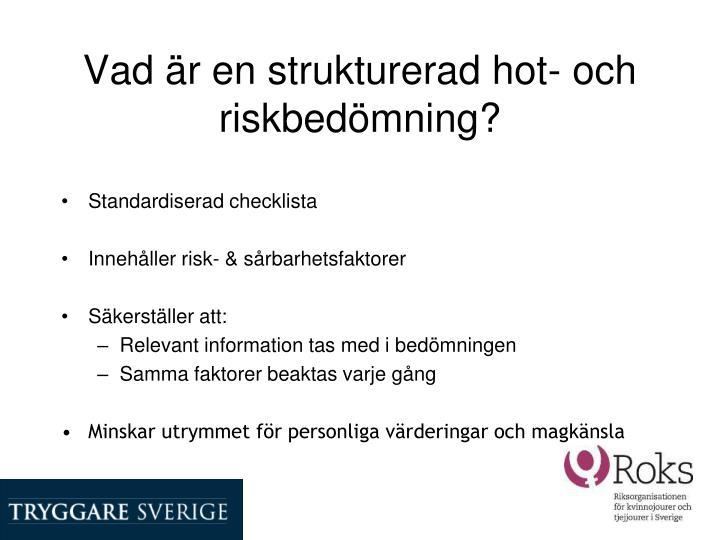 Vad är en strukturerad hot- och riskbedömning?