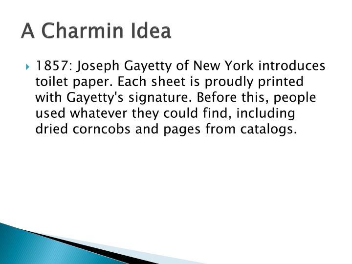 A Charmin Idea