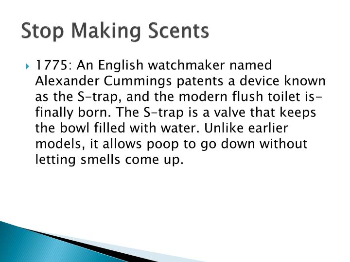 Stop Making Scents