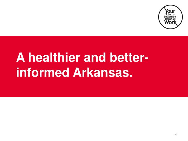 A healthier and better-informed Arkansas.