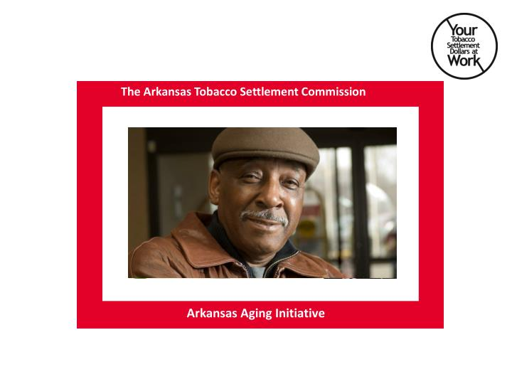 The Arkansas Tobacco Settlement Commission