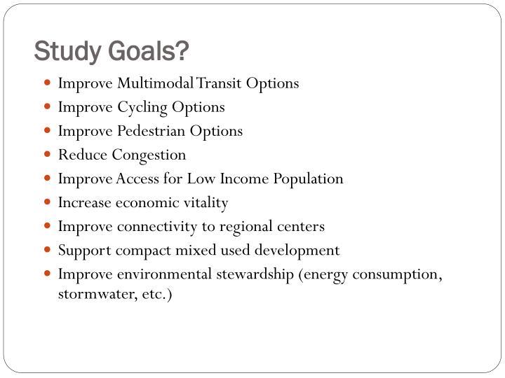 Study Goals?