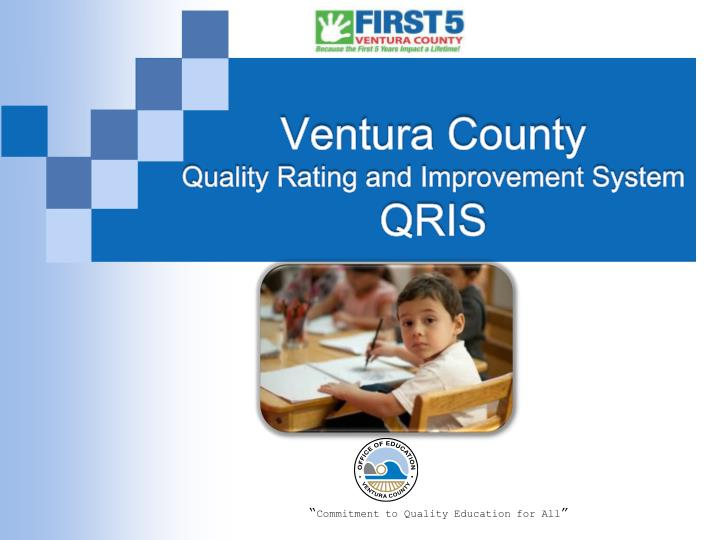 Ventura county quality rating and improvement system qris