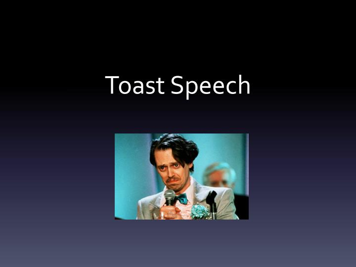 Toast speech
