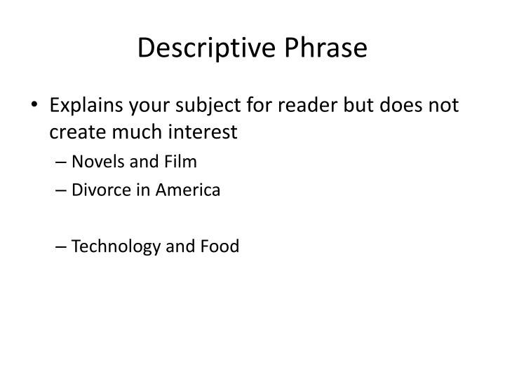 Descriptive Phrase