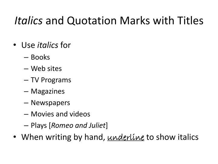 Italics
