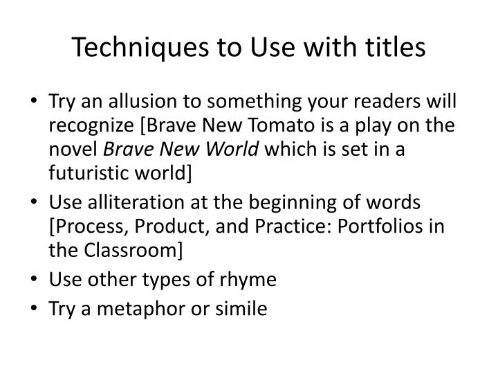 Techniques to Use with titles