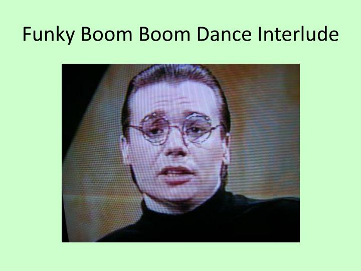 Funky Boom Boom Dance Interlude