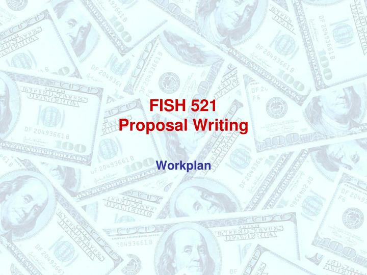 Fish 521 proposal writing
