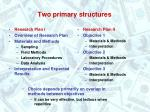 two primary structures