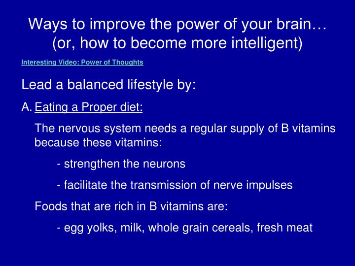 Ways to improve the power of your brain…