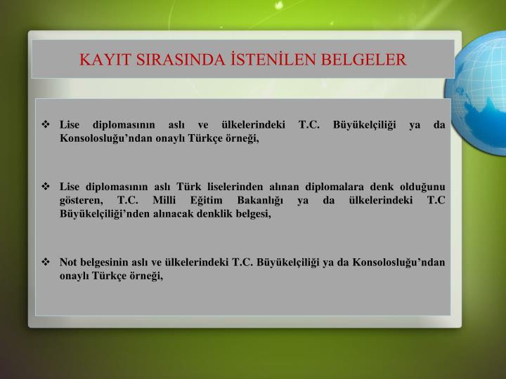 KAYIT SIRASINDA STENLEN BELGELER