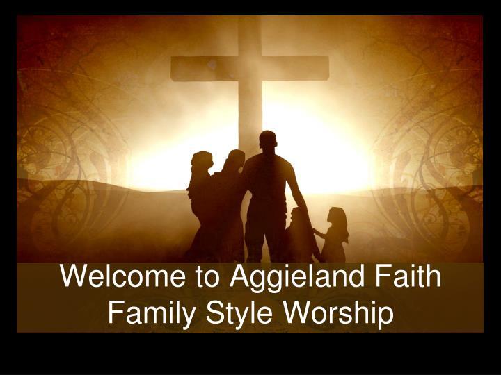 Welcome to Aggieland Faith
