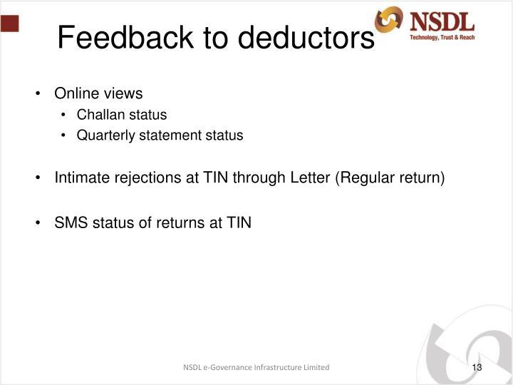 Feedback to deductors
