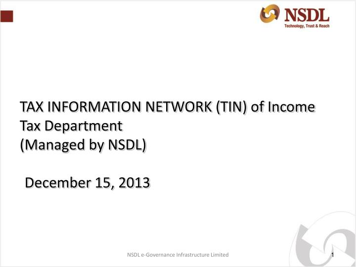 TAX INFORMATION NETWORK (TIN) of Income Tax Department