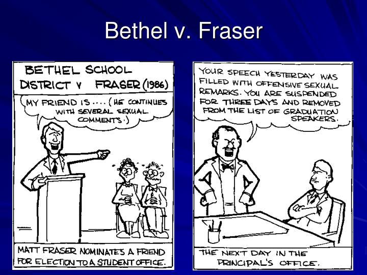 Bethel v. Fraser