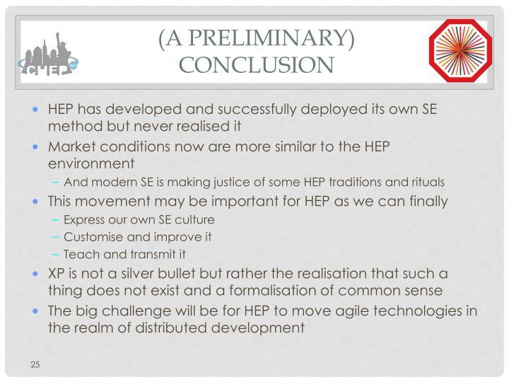 (a preliminary) Conclusion