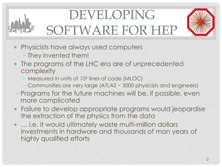 Developing software for HEP