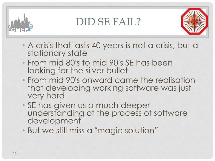 Did SE fail?