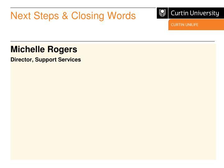 Next Steps & Closing Words