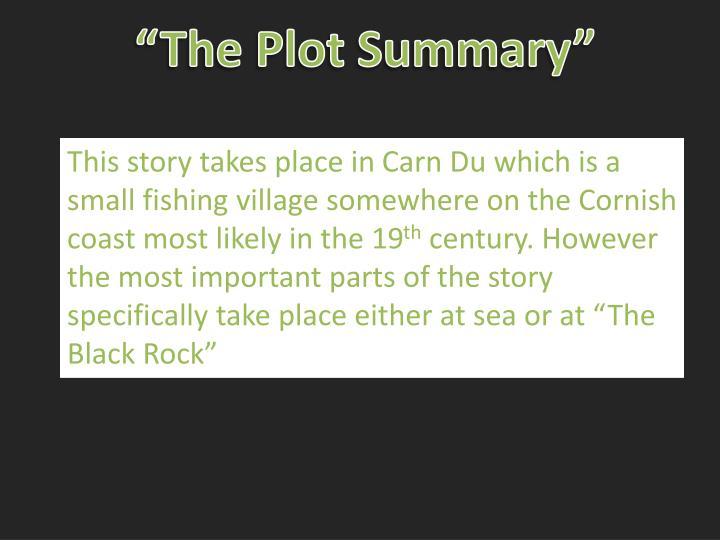 """""""The Plot Summary"""""""