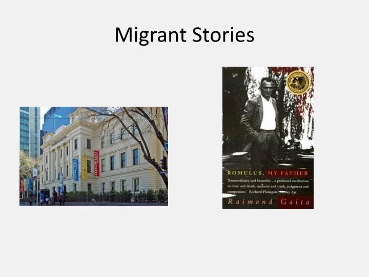 Migrant Stories