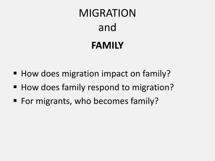 Migration and