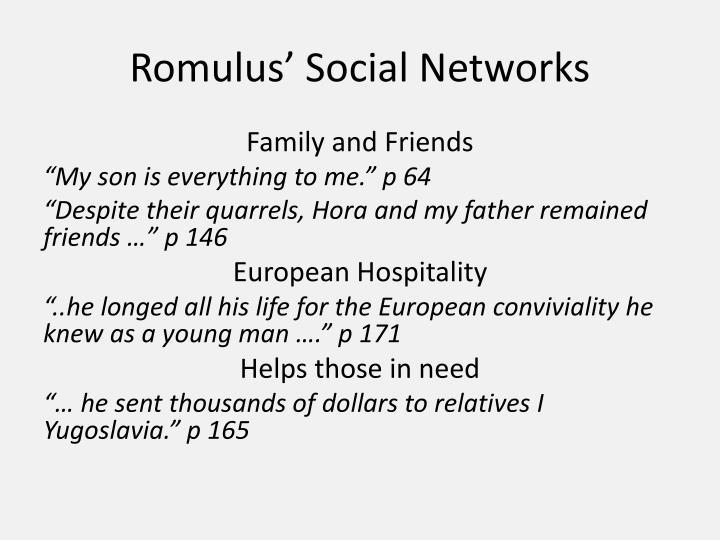 Romulus' Social Networks
