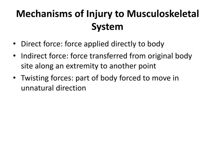Mechanisms of Injury to Musculoskeletal System