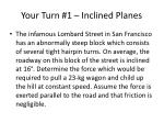 your turn 1 inclined planes