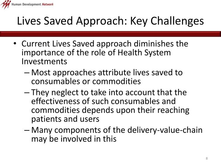 Lives Saved Approach: Key Challenges