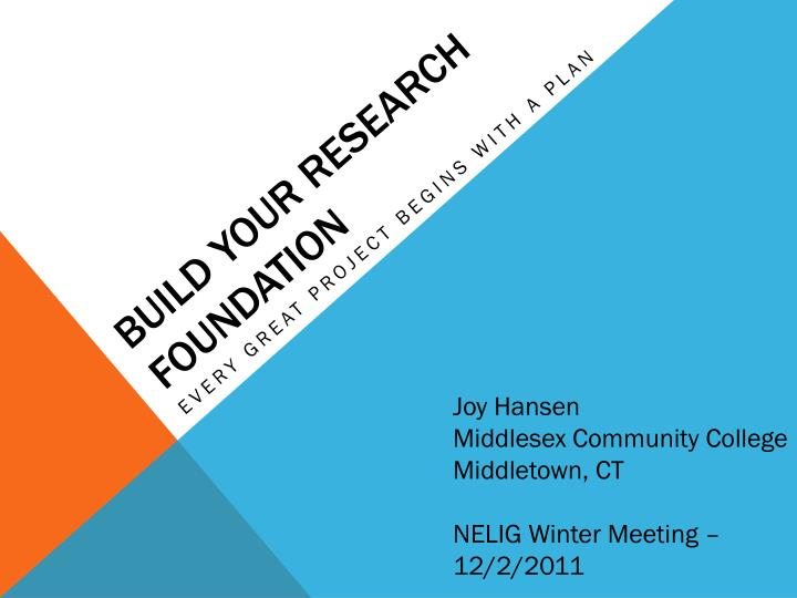 Build your research foundation