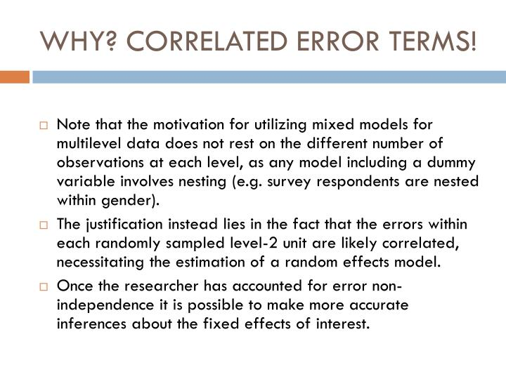 WHY? CORRELATED ERROR TERMS!
