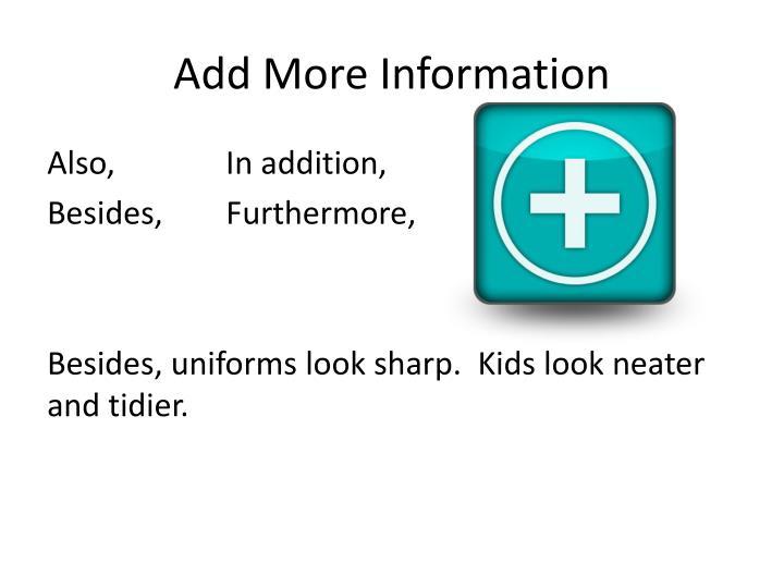 Add More Information