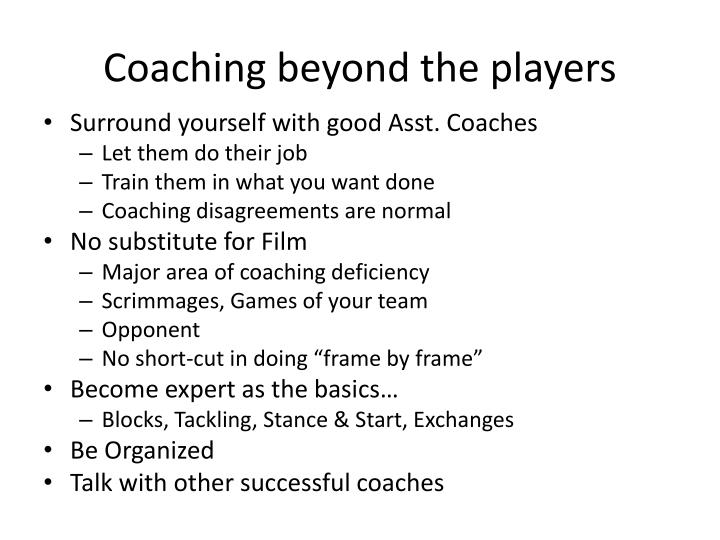 Coaching beyond the players
