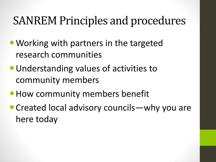 SANREM Principles and procedures