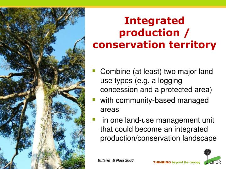 Integrated production / conservation territory