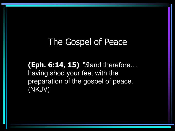 The gospel of peace