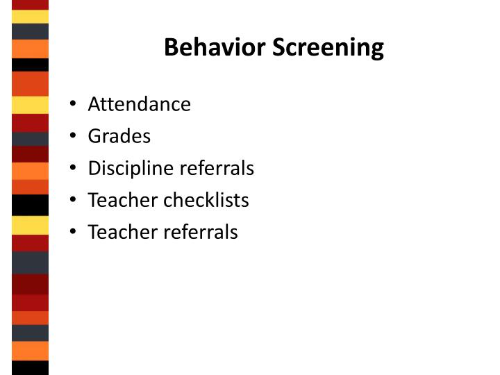 Behavior Screening