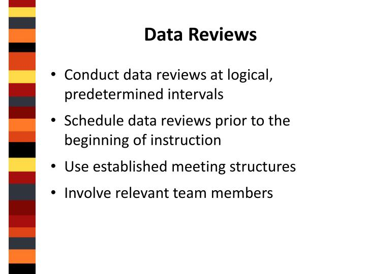 Data Reviews