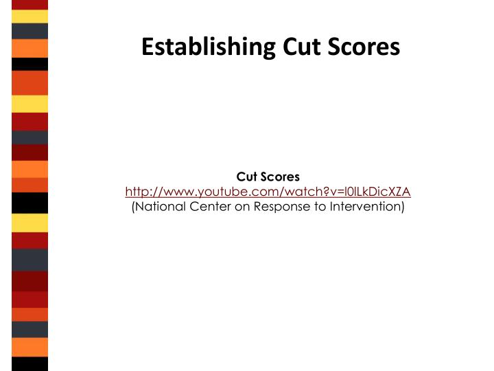 Establishing Cut Scores
