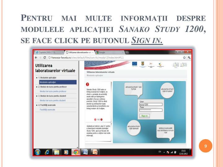 Pentru mai multe informaţii despre modulele aplicaţiei