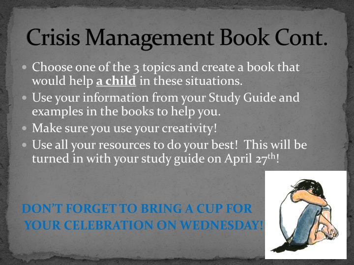 Crisis Management Book Cont.