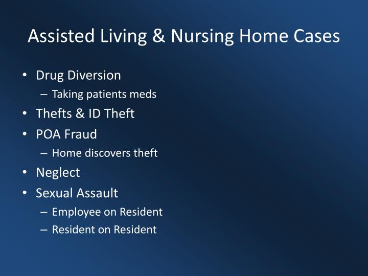 Assisted Living & Nursing Home Cases