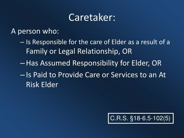 Caretaker: