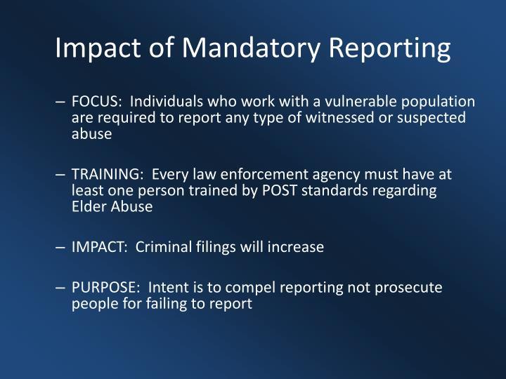 Impact of Mandatory Reporting
