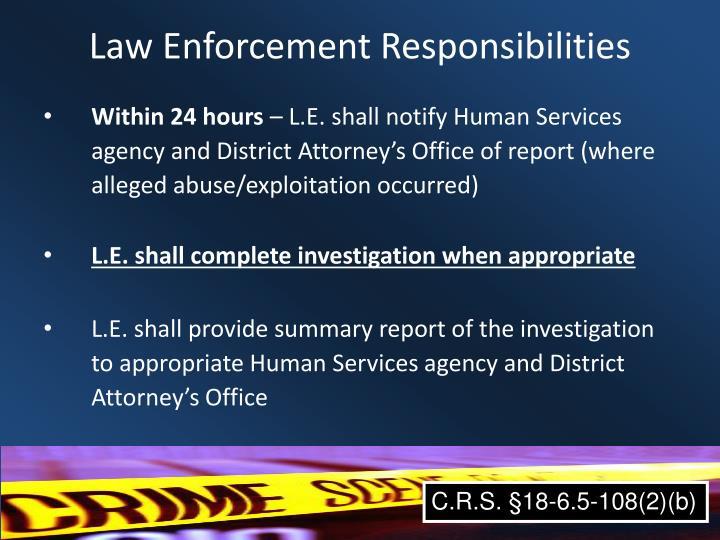 Law Enforcement Responsibilities